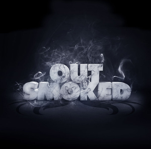 Out Smoked
