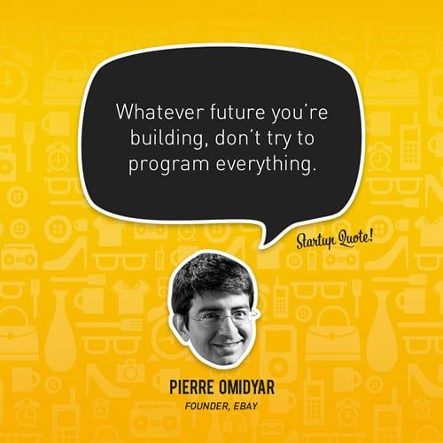 Whatever future you're building, don't try to program everything.