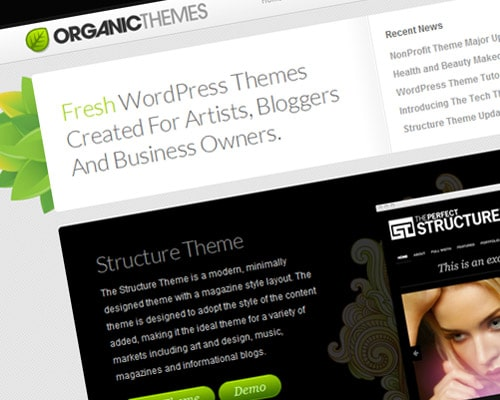 Organic Themes offers beautifully designed premium WordPress templates with full support, frequent updates and hosting.