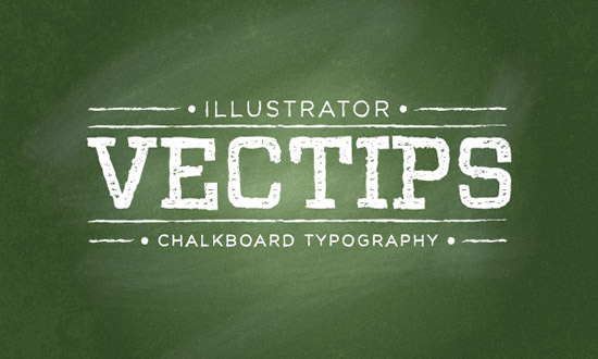 Create a Chalkboard Type Treatment In Illustrator