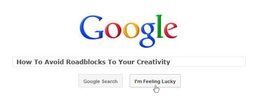 How To Avoid Roadblocks To Your Creativity
