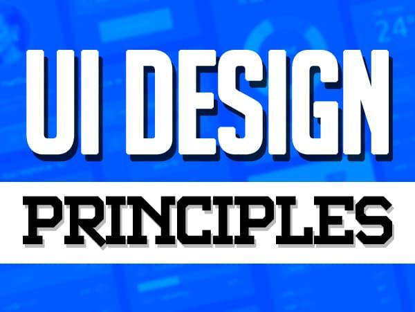 Must-follow UI Design Principles to Build Powerful Mobile App