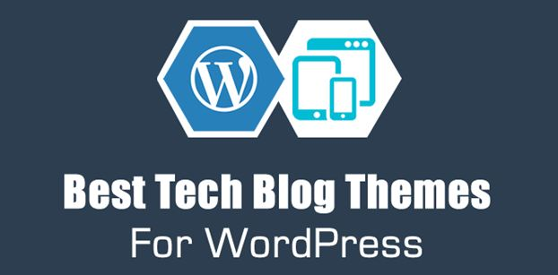 Choose the Best Tech WordPress Themes to Make Your Technology Blog a Hit