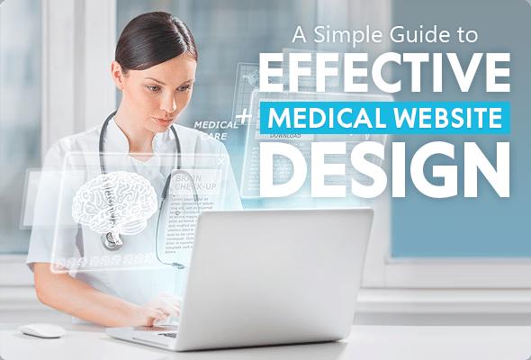 How to Design the Best Medical Website