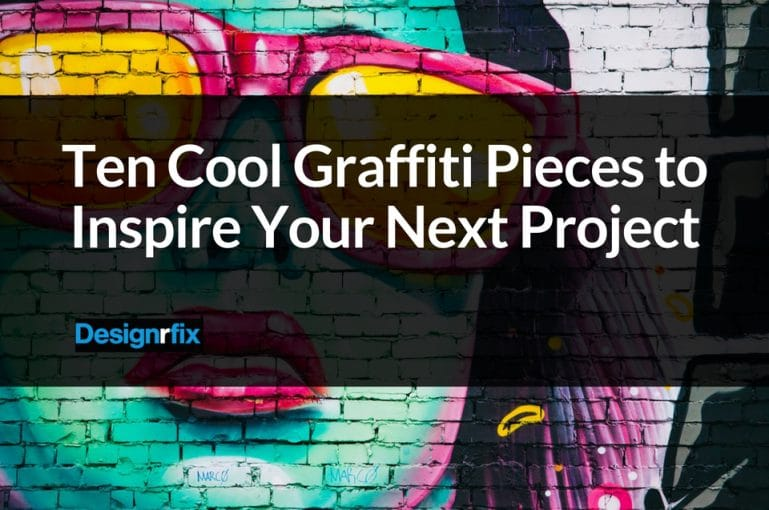 ten cool graffiti pieces to inspire your next project